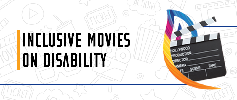 Inclusive movies on Disability