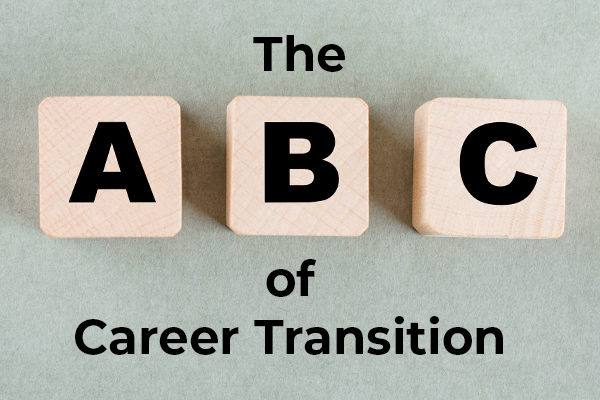 The ABC of Career Transition